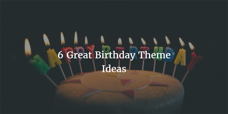 6 great collections of birthday themes